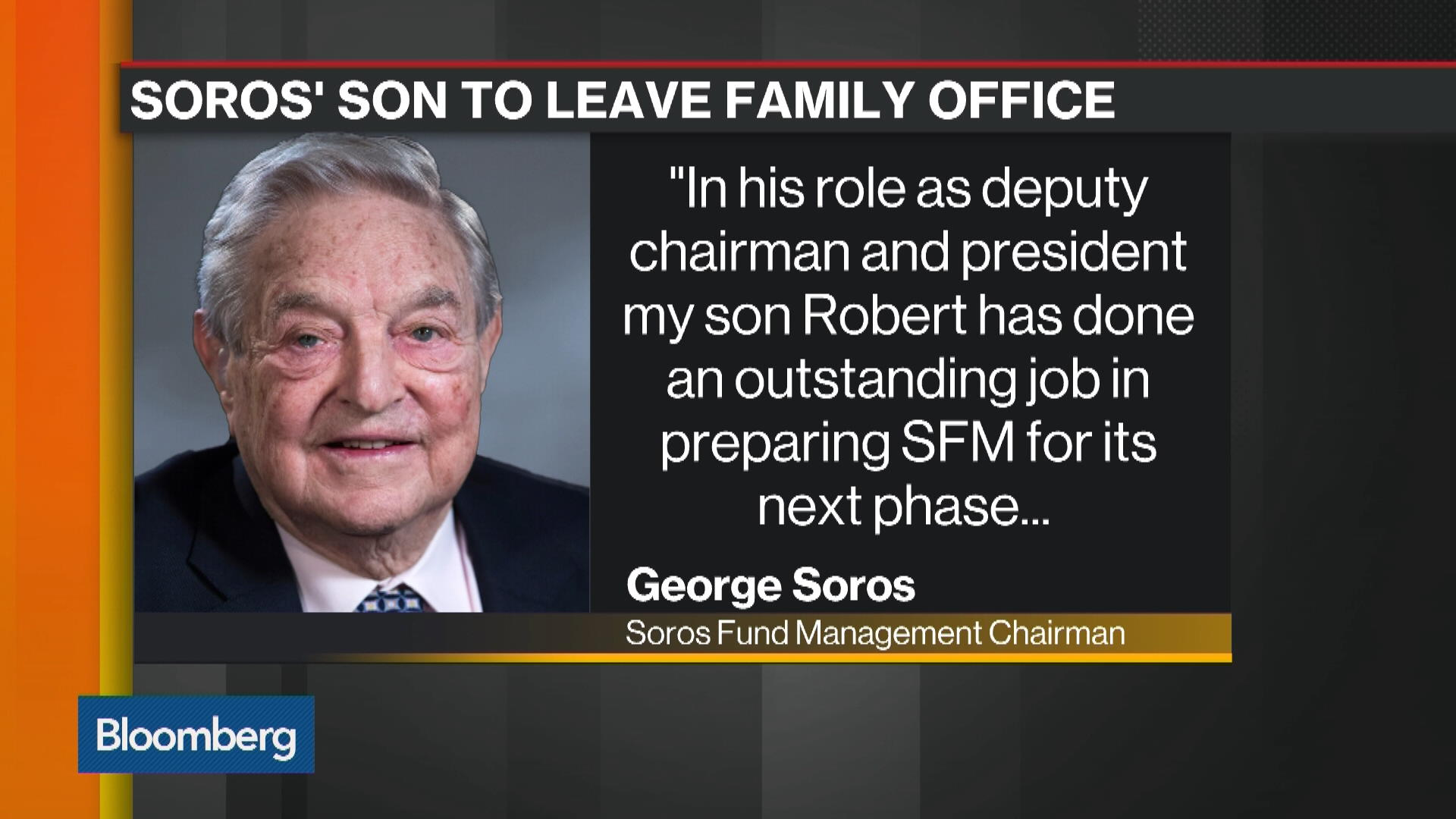 Robert Soros Is Stepping Down as President of Soros Family Office