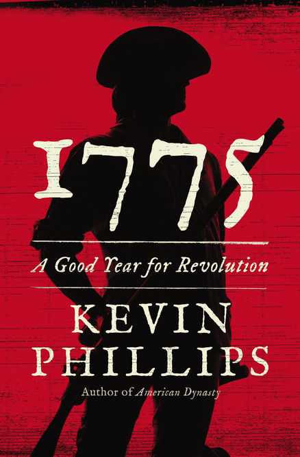 '1775: A Good Year for Revolution'